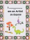 I .................., am an Artist Sketchbook Cover Image