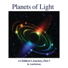 Planets of Light: A Children's Journey, Part 1 Cover Image