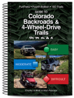 Guide to Colorado Backroads & 4-Wheel Drive Trails 4th Edition Cover Image