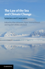 The Law of the Sea and Climate Change: Solutions and Constraints Cover Image