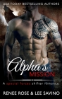 Alpha's Mission: A Special Forces Shifter Romance (Bad Boy Alphas #8) Cover Image