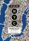 You Are Here: NYC: Mapping the Soul of the City Cover Image