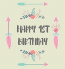 First birthday guest book (Hardcover): Birthday guest book, first birthday book, party and birthday celebrations decor, memory book, 1st birthday, hap Cover Image