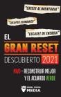 El Gran Reset Descubierto 2021: Crisis Alimentaria, Colapso Económico y Escasez de Energía; NWO - Reconstruir Mejor y el Acuerdo Verde Cover Image