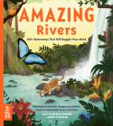 Amazing Rivers: 100+ Waterways That Will Boggle Your Mind (Our Amazing World) Cover Image