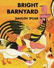 Bright Barnyard Cover Image