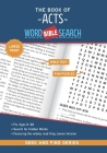 The Book of Acts: Bible Word Search (Large Print) (Seek and Find #4) Cover Image