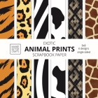 Exotic Animal Prints Scrapbook Paper: 8x8 Animal Skin Patterns Designer Paper for Decorative Art, DIY Projects, Homemade Crafts, Cool Art Ideas Cover Image