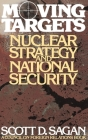 Moving Targets: Nuclear Strategy and National Security Cover Image
