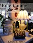 Entertaining for All Seasons Cover Image