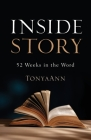 Inside Story: 52 Weeks in the Word Cover Image