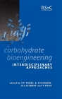 Carbohydrate Bioengineering: Interdisciplinary Approaches Cover Image