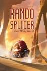 Rando Splicer: (The Spiral Wars Book 6) Cover Image