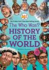 The Who Was? History of the World Cover Image