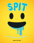 Spit: What's Cool about Drool Cover Image