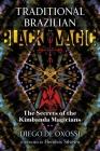 Traditional Brazilian Black Magic: The Secrets of the Kimbanda Magicians Cover Image