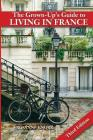 The Grown-Up's Guide to Living in France: Third Edition Cover Image