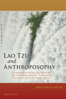 Lao Tzu and Anthroposophy: A Translation of the Tao Te Ching with Commentary and a Lao Tzu Document