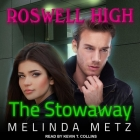 The Stowaway (Roswell High #6) Cover Image