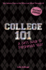 College 101: A Girl's Guide to Freshman Year (Rev. Ed.) Cover Image