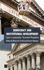Democracy and Institutional Development: Spain in Comparative Theoretical Perspective Cover Image
