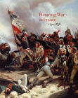Picturing War in France, 1792–1856 Cover Image