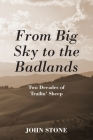 From Big Sky to the Badlands: Two Decades of Trailin' Sheep Cover Image