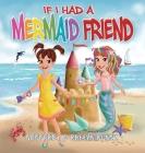 If I Had a Mermaid Friend Cover Image