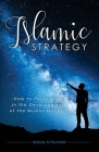 Islamic Strategy: How to Participate in the Development of the Muslim Nation Cover Image