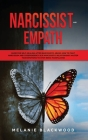 Narcissist and Empath: Guide for Self-Healing After Narcissistic Abuse. How to Fight Narcissism and Codependency in a Narcissistic Relationsh Cover Image