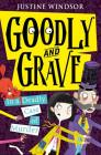 Goodly and Grave in a Deadly Case of Murder (Goodly and Grave, Book 2) Cover Image