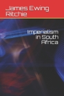 Imperialism in South Africa Cover Image