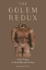 The Golem Redux: From Prague to Post-Holocaust Fiction Cover Image
