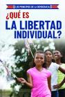 Que Es La Libertad Individual? (What Is Individual Freedom?) Cover Image