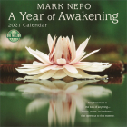 Mark Nepo 2021 Wall Calendar: A Year of Awakening Cover Image