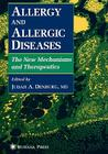 Allergy and Allergic Diseases: The New Mechanisms and Therapeutics Cover Image