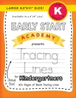 Early Start Academy, Tracing Lines for Kindergartners (Large 8.5