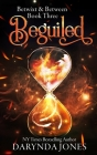 Beguiled: A Paranormal Women's Fiction Novel (Betwixt and Between Book Three) Cover Image