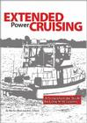Extended Power Cruising: A Comprehensive Guide for Long-Term Cruisers Cover Image