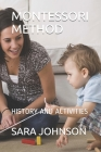Montessori Method: History and Activities Cover Image