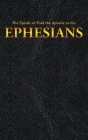 The Epistle of Paul the Apostle to the EPHESIANS (New Testament #10) Cover Image