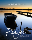 Landscapes of Prayer: Finding God in Your World and Your Life Cover Image