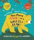 How Many Hairs on a Grizzly Bear?: And Other Big Questions about Numbers Cover Image