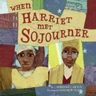 When Harriet Met Sojourner Cover Image