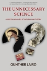 The Unnecessary Science: A Critical Analysis of Natural Law Theory Cover Image