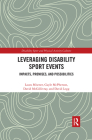 Leveraging Disability Sport Events: Impacts, Promises, and Possibilities Cover Image