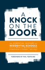 A Knock on the Door: The Essential History of Residential Schools from the Truth and Reconciliation Commission of Canada, Edited and Abridg Cover Image