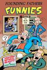 Founding Fathers Funnies: Non-Stop Historical Hilarity Cover Image