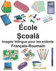 Français-Roumain École Imagier bilingue pour les enfants Cover Image