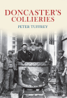 Doncaster's Collieries Cover Image